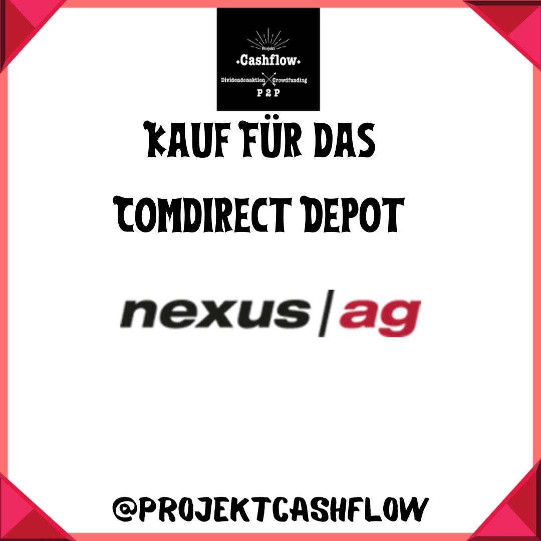 1. Vorstellung, Comdirect Depot, Kauf Nexus AG Aktien